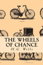 The Wheels of Chance by H.G. Wells