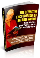 The Definitive Encyclopedia Of Salable Words by Anonymous