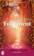Lucy Valentine (Tome 1) - Follement by Heather Webber