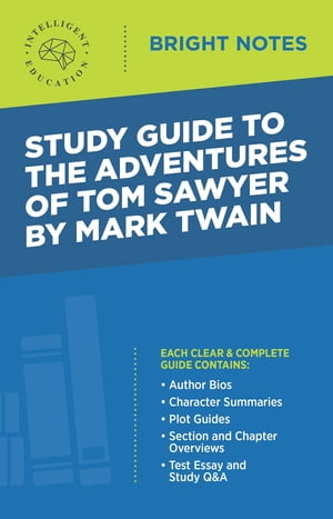 Study Guide to The Adventures of Tom Sawyer by Mark Twain