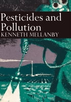Pesticides and Pollution (Collins New Naturalist Library, Book 50) by Kenneth Mellanby