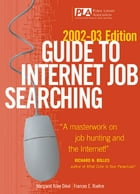 Guide to Internet Job Searching, 2002-2003 by Margaret Dikel