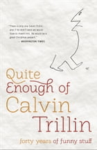 Quite Enough of Calvin Trillin Cover Image