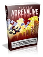 New Year Adrenaline by Anonymous