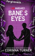 Bane's Eyes (U.K. Edition) by Corinna Turner