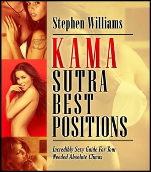 Kama Sutra Sex Positions: Lustful Secrets To Make Your Sex Experiment To Become Successful