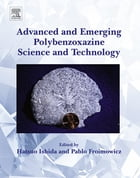 Advanced and Emerging Polybenzoxazine Science and Technology by Hatsuo Ishida