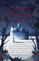 Ghosts of Christmas Past: A chilling collection of modern and classic Christmas ghost stories by Neil Gaiman