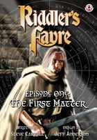 Riddler's Fayre Book 1 - The First Matter by Steve Carroll