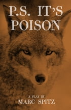 P.S. It's Poison by Marc Spitz