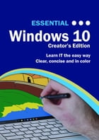 Essential Windows 10: Creator's Edition by Kevin Wilson