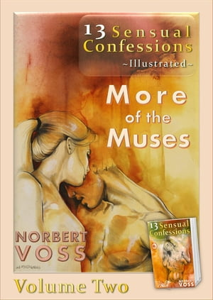 13 Sensual Confessions - Volume 2: More of the Muses