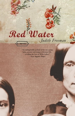 Book Red Water: A Novel by Judith Freeman