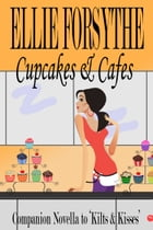 Cupcakes & Cafes by Ellie Forsythe