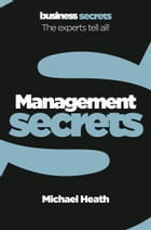 Management (Collins Business Secrets) by Michael Heath