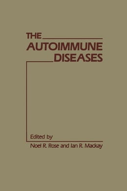 Book The Autoimmune Diseases by Unknown, Author