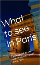 What to see in Paris by Skyline Editions