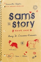Sam's Story: Book One by Amy D. Crusan-Kramer