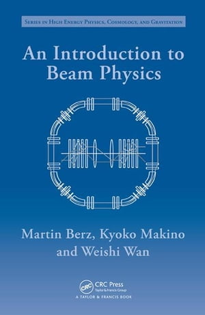 An Introduction to Beam Physics