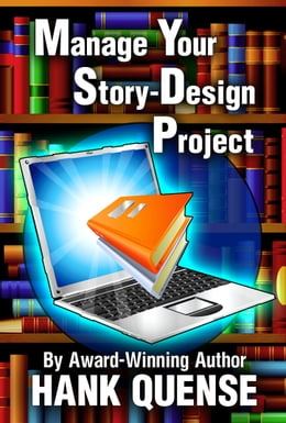 Book Manage Your Story Design Project by Hank Quense