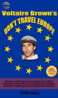 9786163827241 - Doug Knell: Voltaire Brown's Don't Travel Europe - หนังสือ