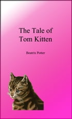 The Tale of Tom Kitten (Picture Book) by Beatrix Potter