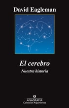 El cerebro by David Eagleman