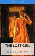 The Lost Girl (Dream Classics) by David Herbert Lawrence