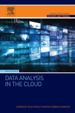 Data Analysis in the Cloud Models,  Techniques and Applications