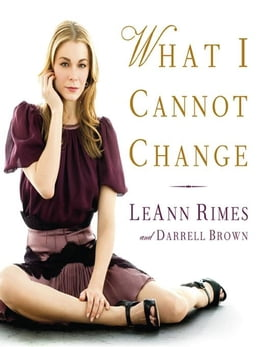 Book What I Cannot Change by LeAnn Rimes