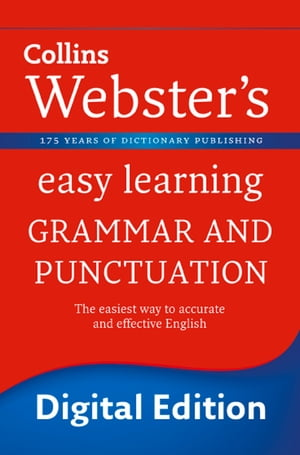 Grammar and Punctuation (Collins Webster?s Easy Learning)