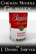 Chicken Noodle Gravity 754ee4d2-ae6f-430f-8996-dbe71eac4459