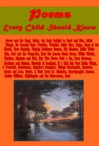 Poems Every Child Should Know by Henry W. Longfellow