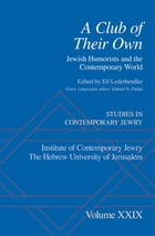 A Club of Their Own: Jewish Humorists and the Contemporary World by Eli Lederhendler