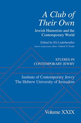 Book A Club of Their Own: Jewish Humorists and the Contemporary World by Eli Lederhendler
