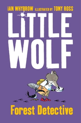 Book Little Wolf, Forest Detective by Ian Whybrow