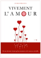 Vivement l'amour by Charlie BREGMAN