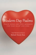 Modern-Day Psalms: Praise Songs and Love Messages