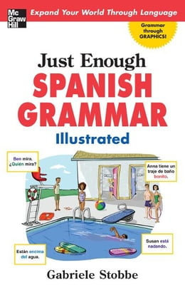 Book Just Enough Spanish Grammar Illustrated by Gabriele Stobbe