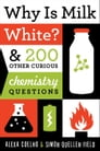 Why Is Milk White? Cover Image