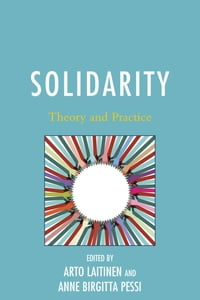 Solidarity: Theory and Practice