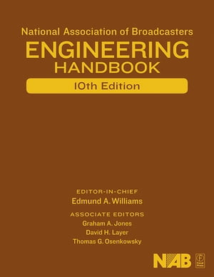 National Association of Broadcasters Engineering Handbook NAB Engineering Handbook