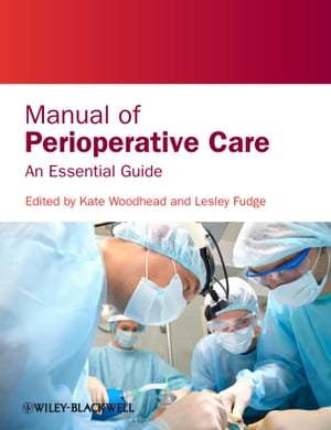 Manual of Perioperative Care An Essential Guide