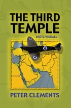 The Third Temple by Peter Clements