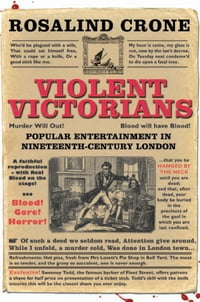 Violent Victorians: Popular entertainment in nineteenth-century London