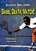 Game,Death,Match! by Alessio Gallerani
