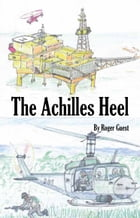 The Achilles Heel by Roger Guest