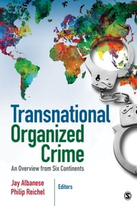 Transnational Organized Crime: An Overview from Six Continents