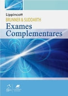 Brunner & Suddarth - Exames Complementares by Lippincott