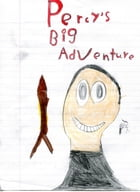 Percy's Big Adventure: A Percy Comics Chapter Book by Percy McIntosh